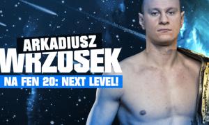 Arek Wrzosek FEN 20